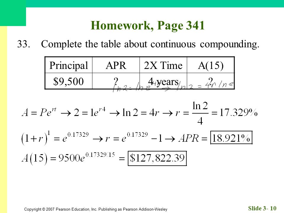Homework, Page 341 Principal APR 2X Time A(15) $9,500 4 years