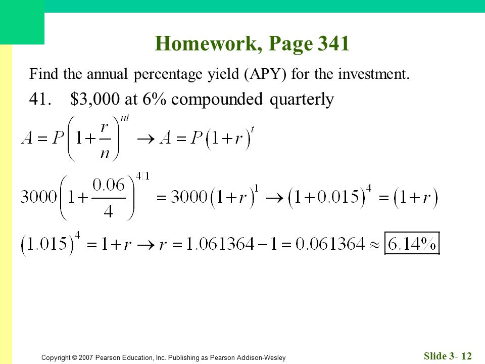 Homework, Page 341 41. $3,000 at 6% compounded quarterly