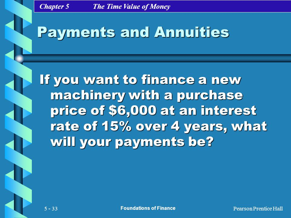 Payments and Annuities