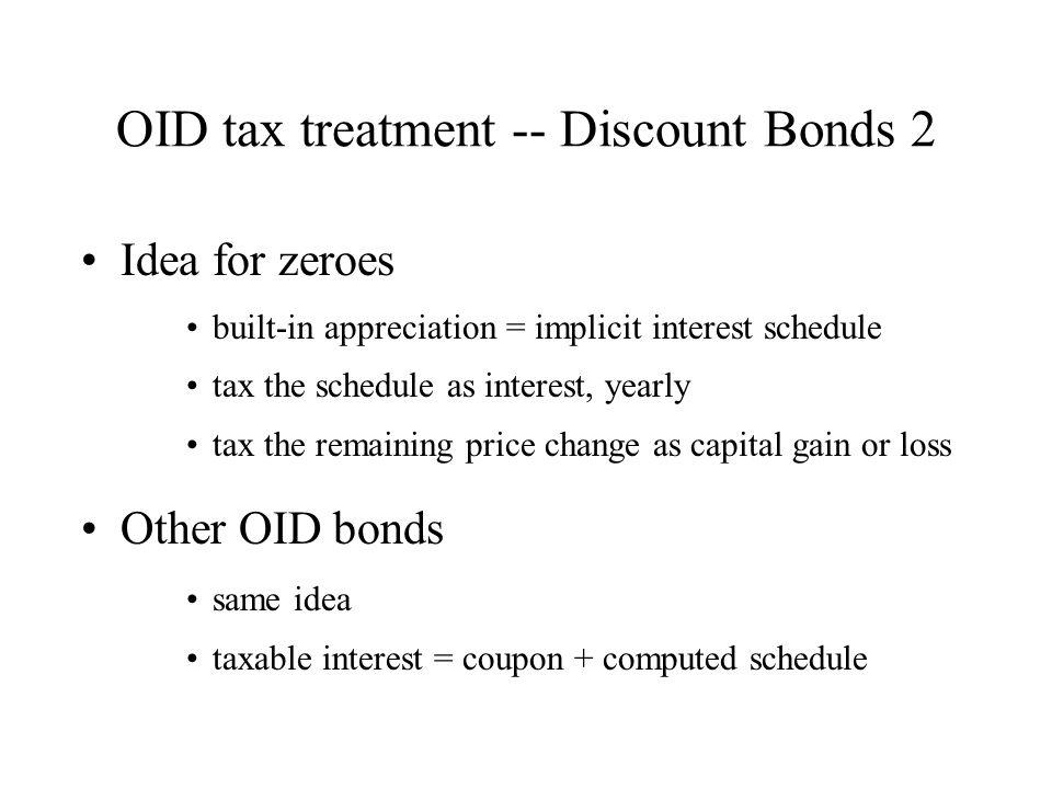 OID tax treatment -- Discount Bonds 2