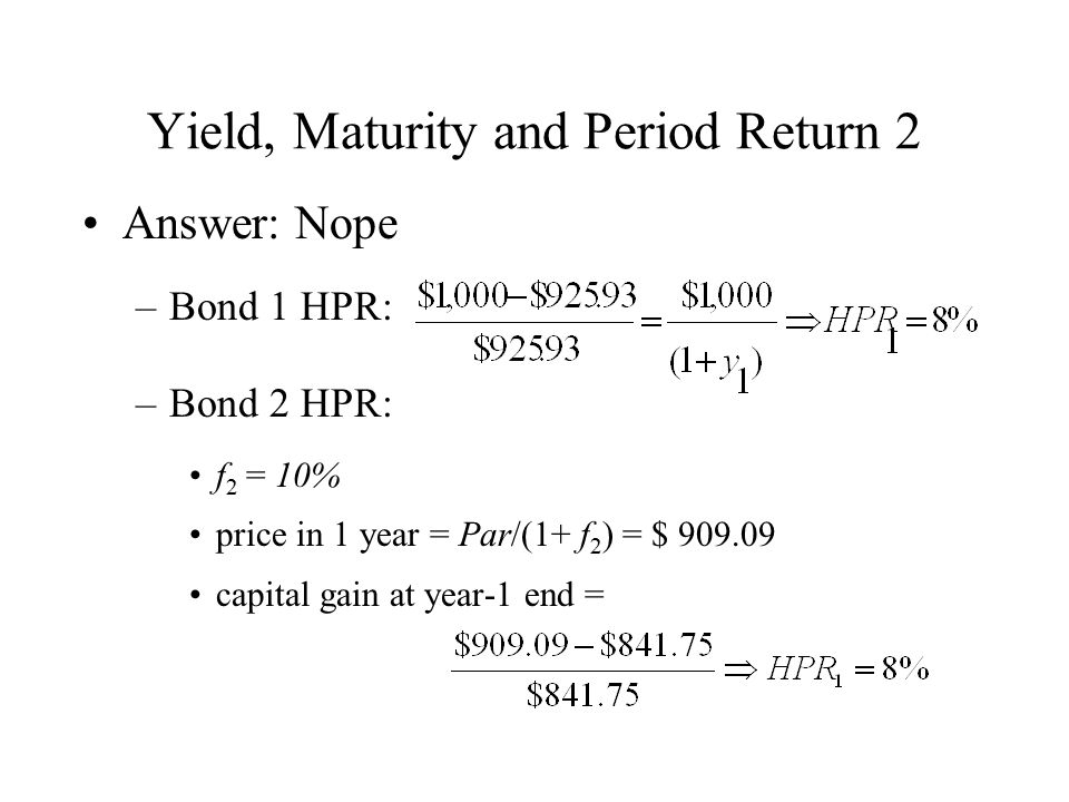 Yield, Maturity and Period Return 2