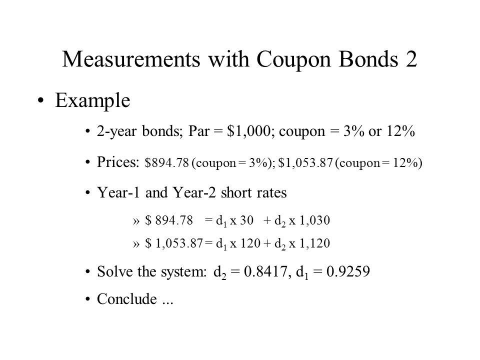 Measurements with Coupon Bonds 2