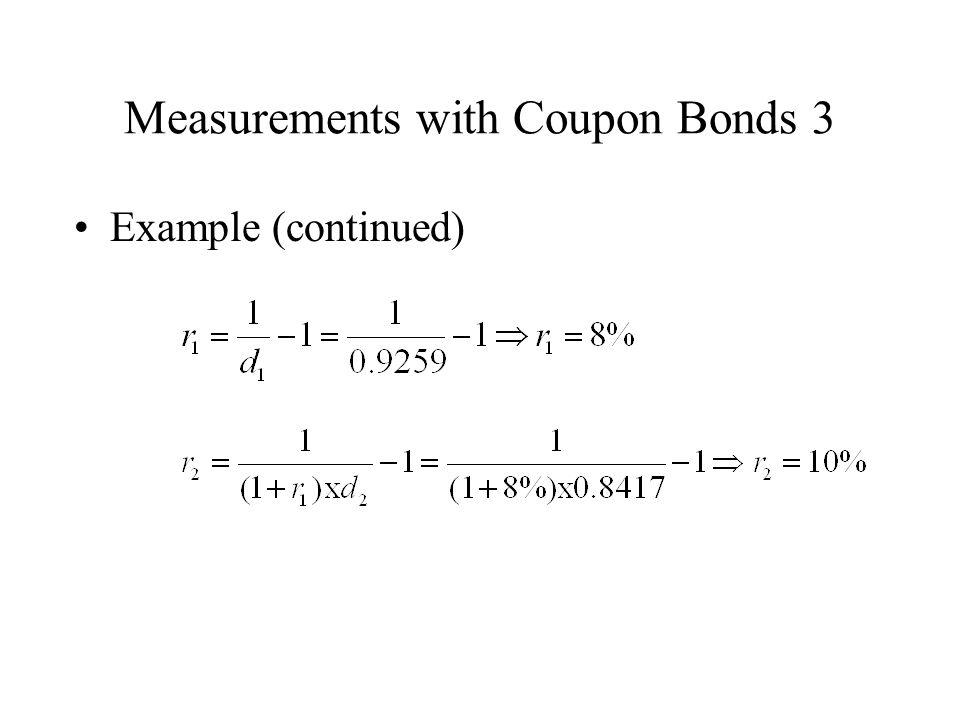 Measurements with Coupon Bonds 3