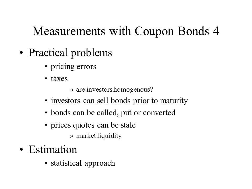 Measurements with Coupon Bonds 4