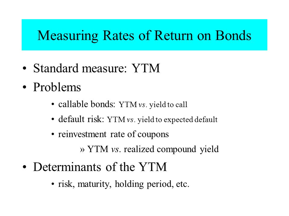 Measuring Rates of Return on Bonds