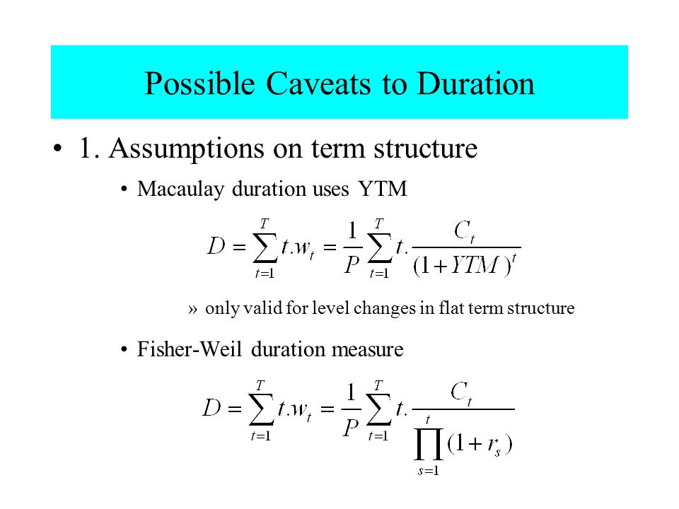 Possible Caveats to Duration