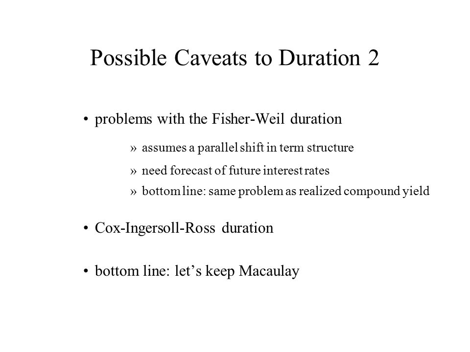 Possible Caveats to Duration 2