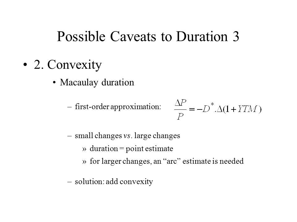 Possible Caveats to Duration 3