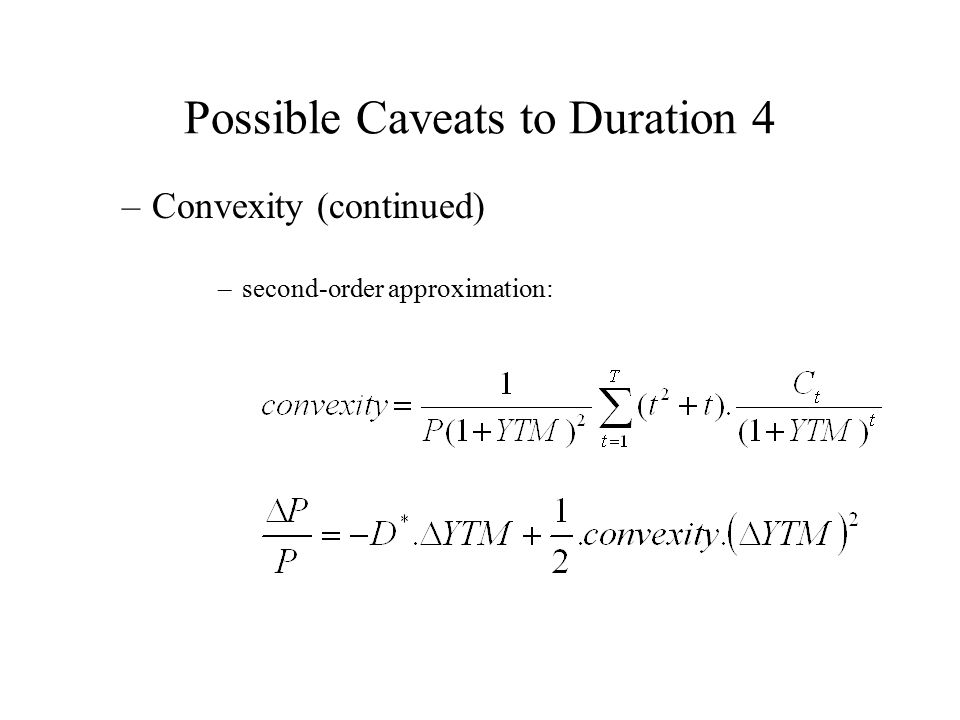 Possible Caveats to Duration 4