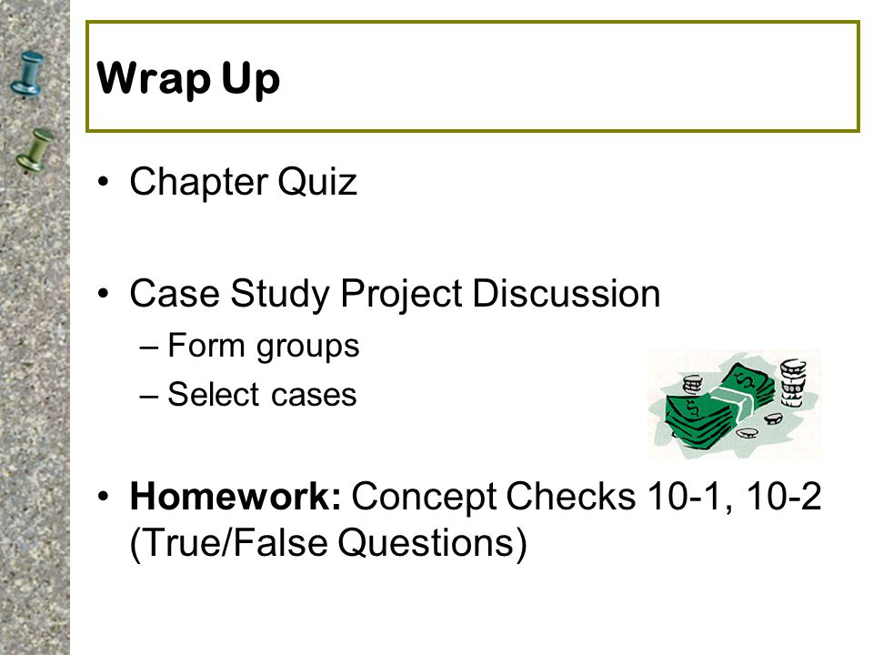 Wrap Up Chapter Quiz Case Study Project Discussion