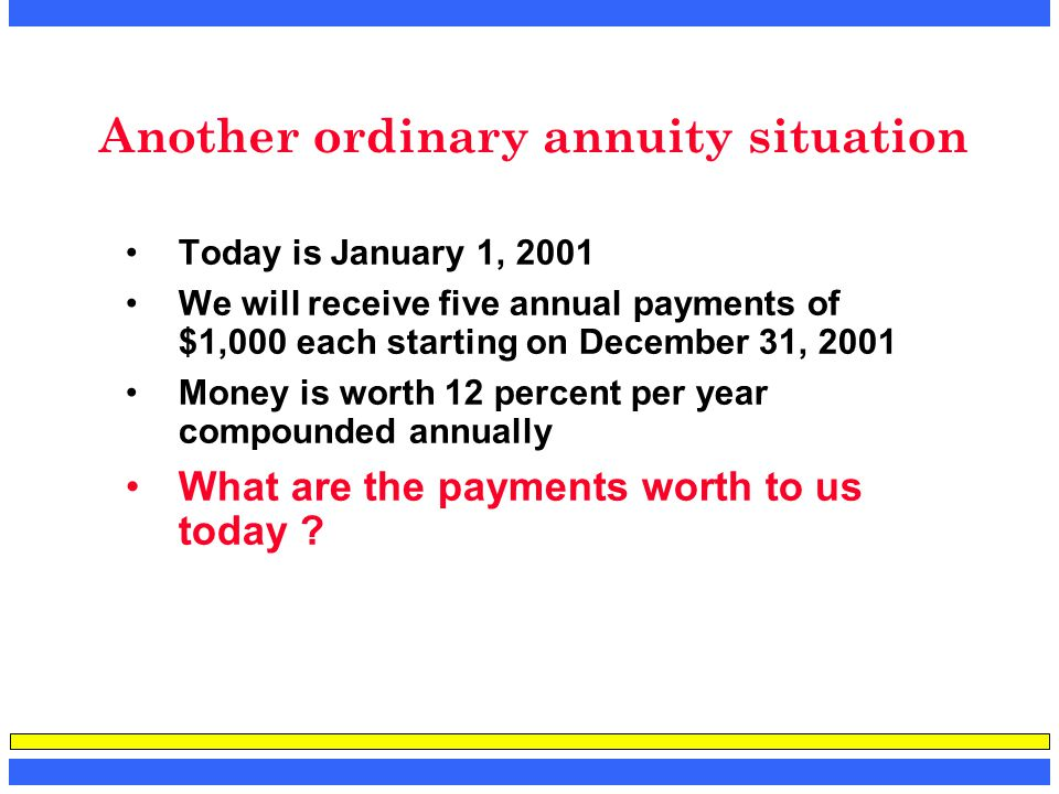 Another ordinary annuity situation