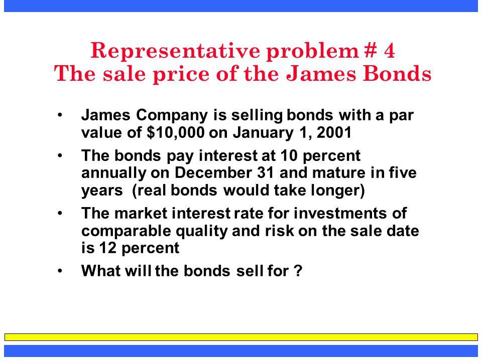Representative problem # 4 The sale price of the James Bonds