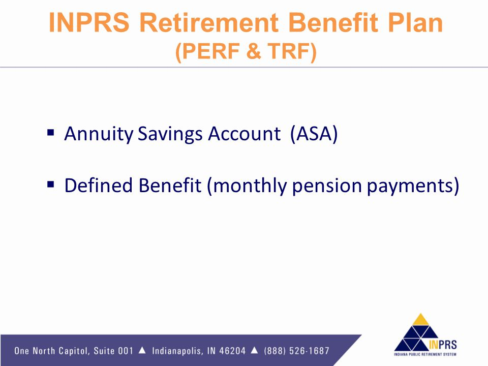 INPRS Retirement Benefit Plan (PERF & TRF)