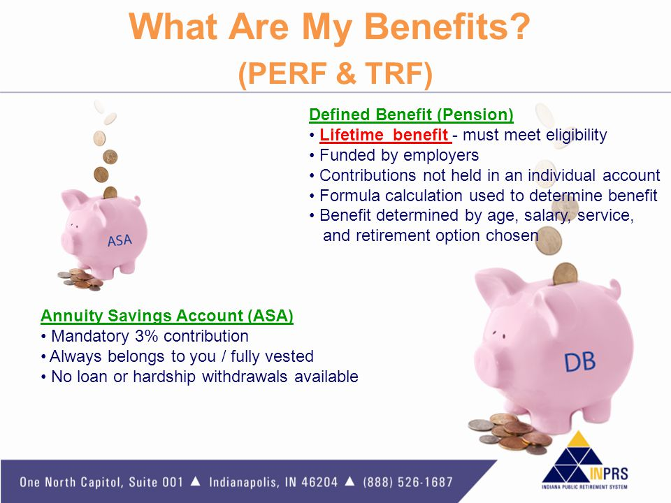 What Are My Benefits (PERF & TRF)