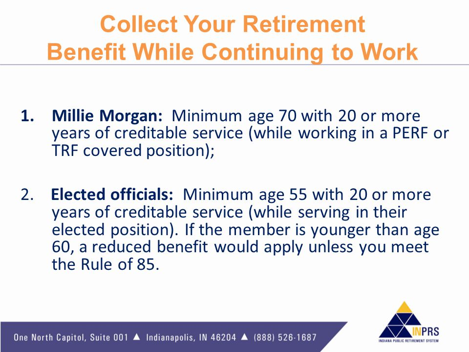 Collect Your Retirement Benefit While Continuing to Work
