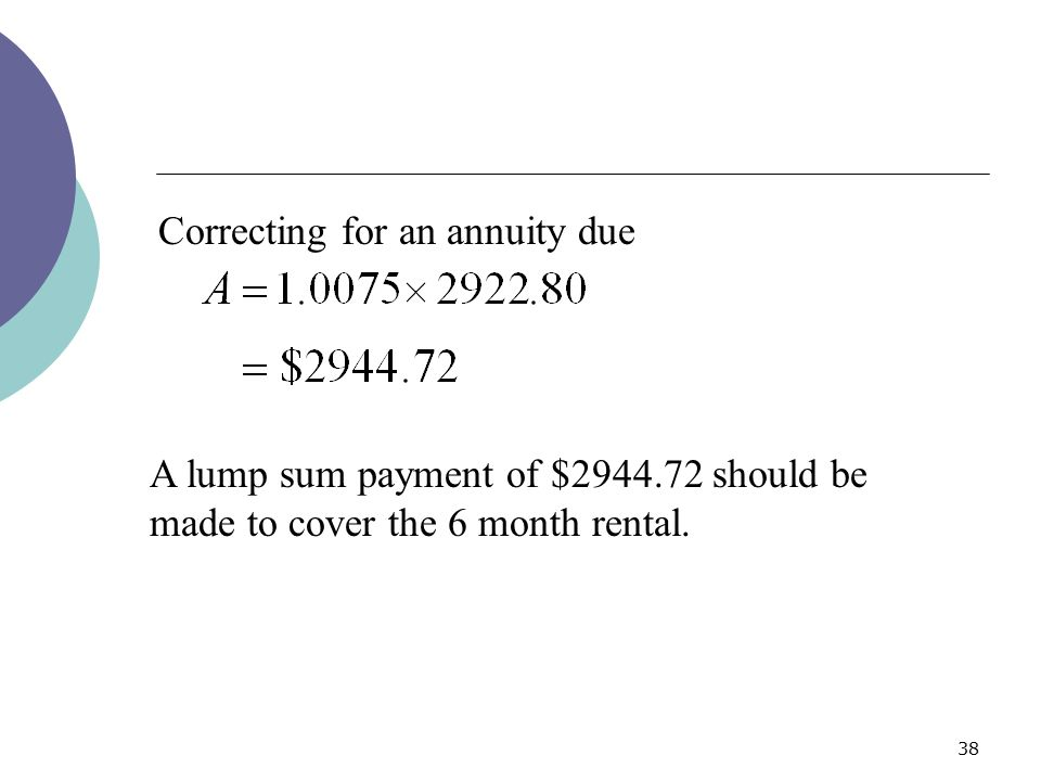 Correcting for an annuity due