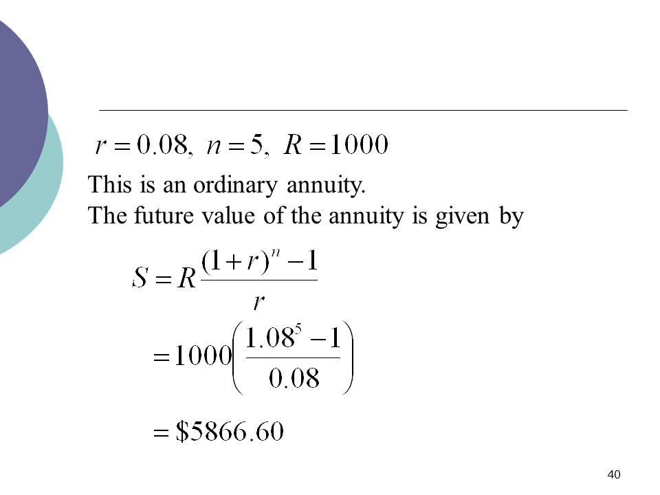 This is an ordinary annuity.