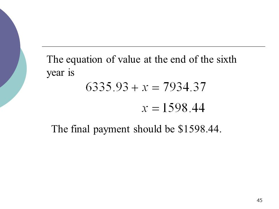 The equation of value at the end of the sixth year is