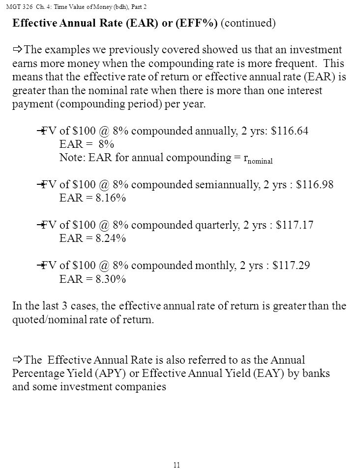 Effective Annual Rate (EAR) or (EFF%) (continued)