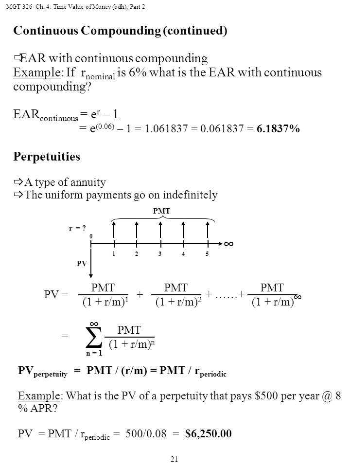 S Continuous Compounding (continued) EAR with continuous compounding