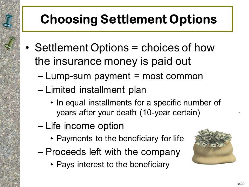 Choosing Settlement Options