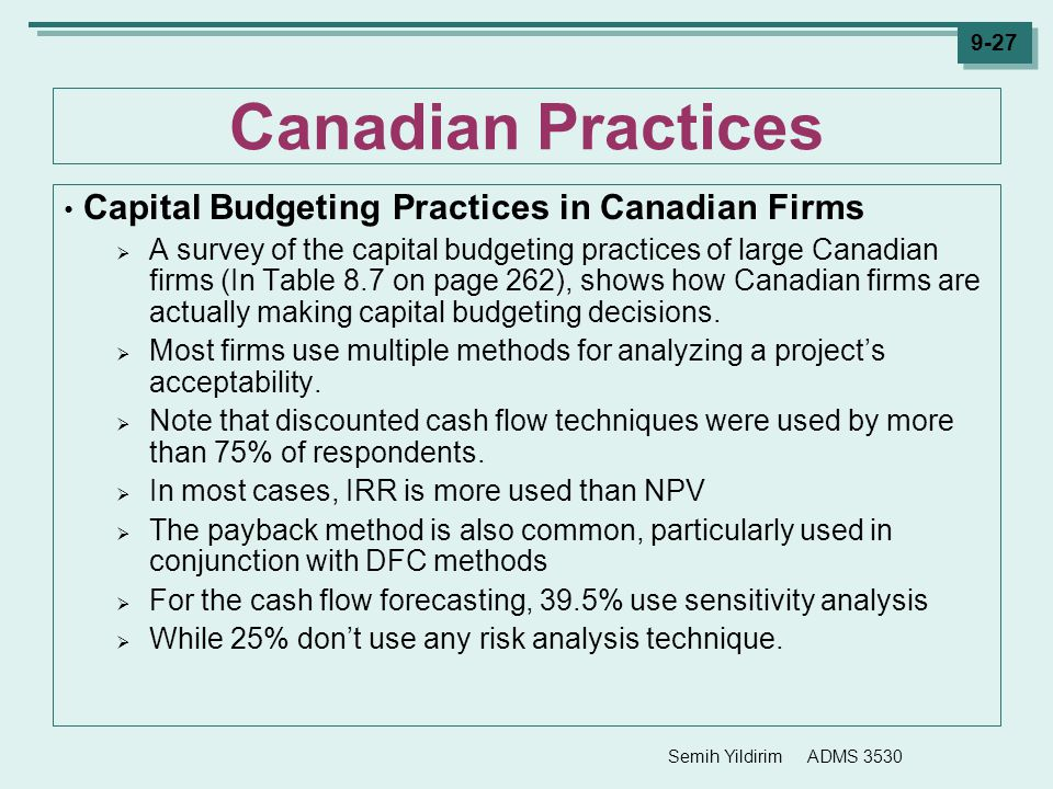 Canadian Practices Capital Budgeting Practices in Canadian Firms