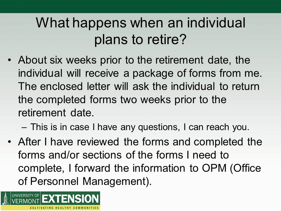 What happens when an individual plans to retire