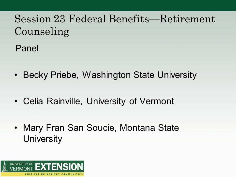 Session 23 Federal Benefits—Retirement Counseling