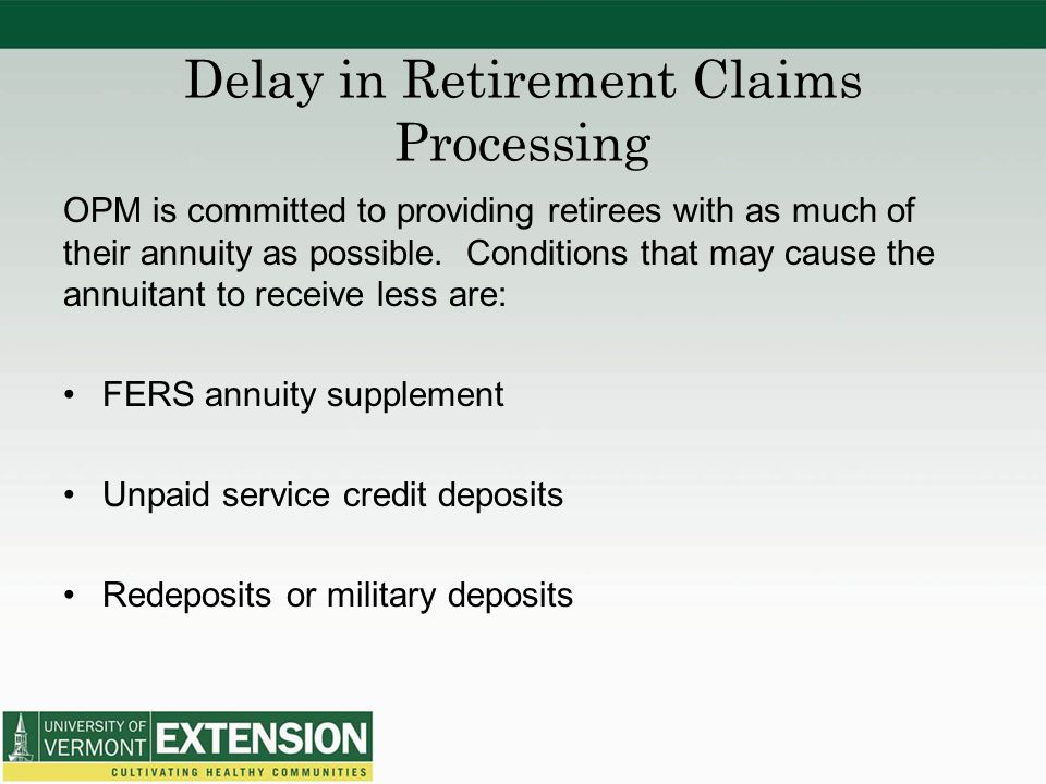 Delay in Retirement Claims Processing
