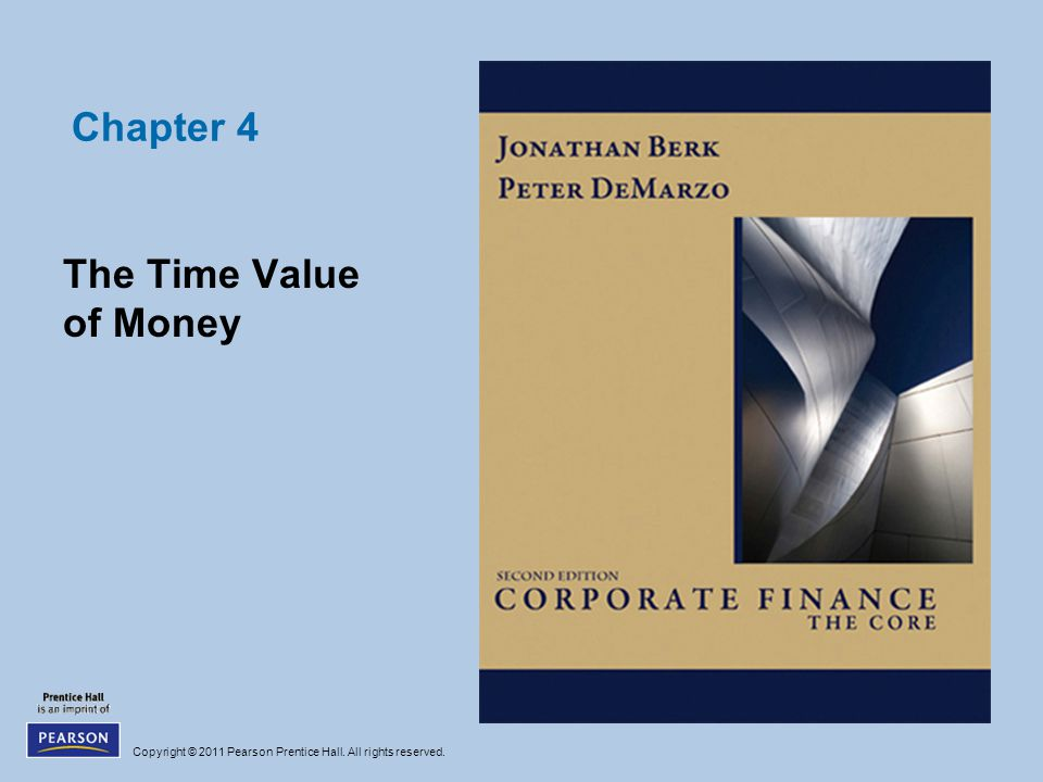 Chapter 4 The Time Value of Money