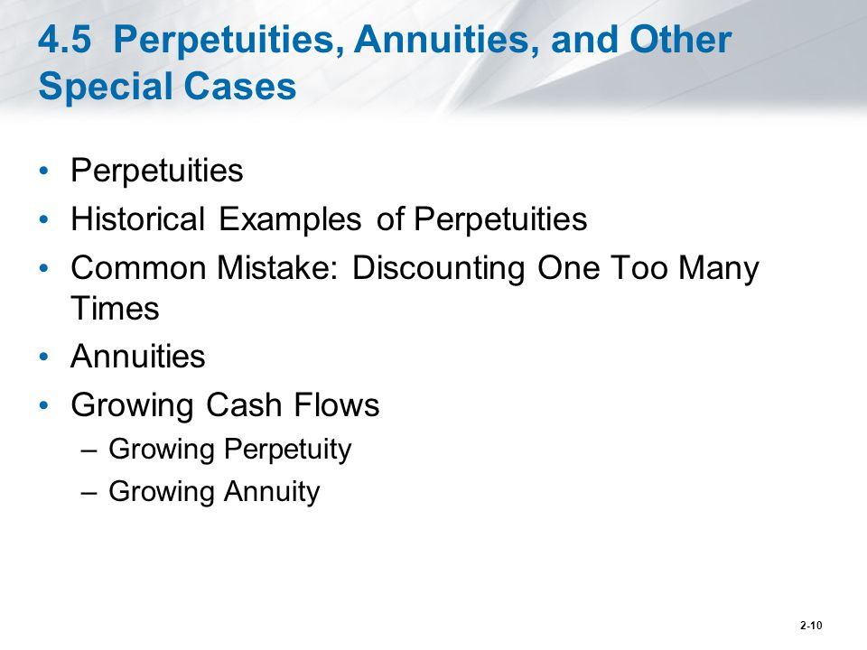 4.5 Perpetuities, Annuities, and Other Special Cases