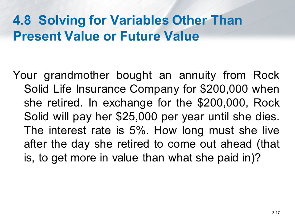 4.8 Solving for Variables Other Than Present Value or Future Value