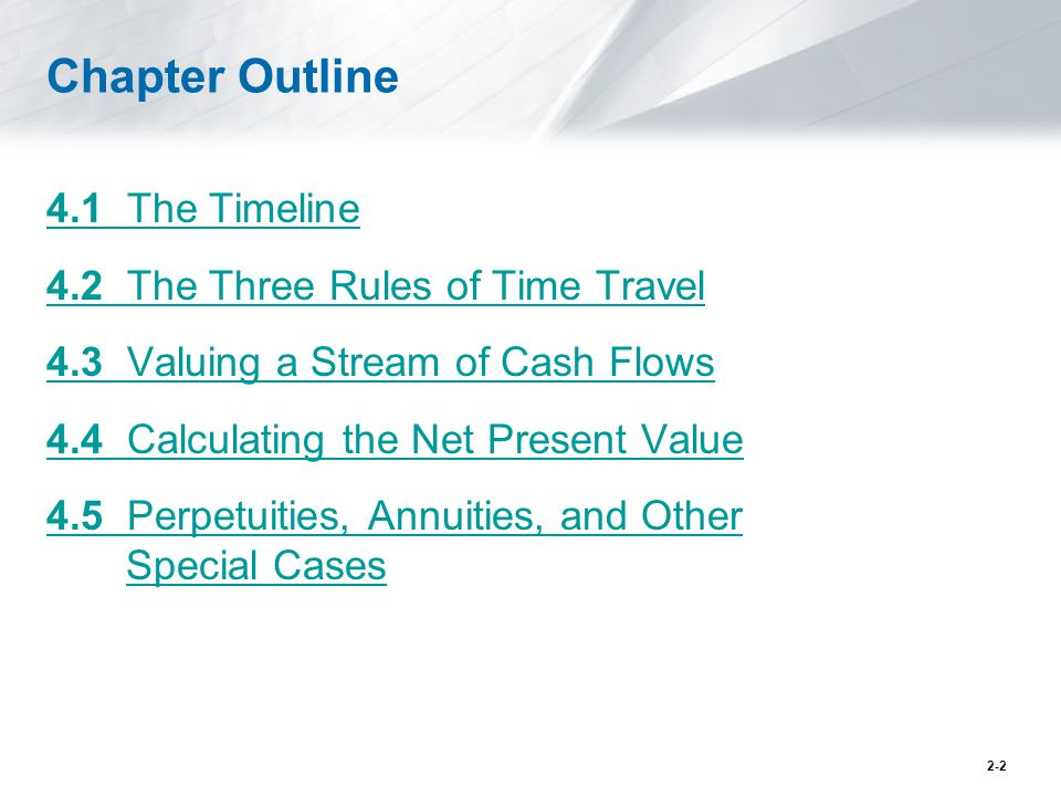 Chapter Outline 4.1 The Timeline 4.2 The Three Rules of Time Travel