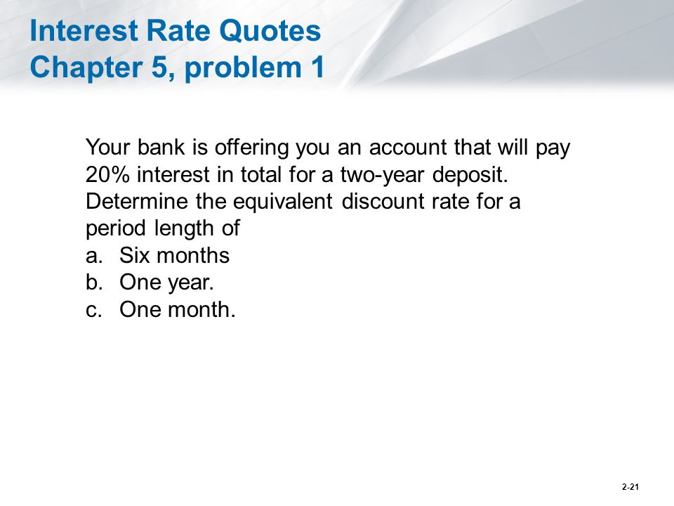 Interest Rate Quotes Chapter 5, problem 1