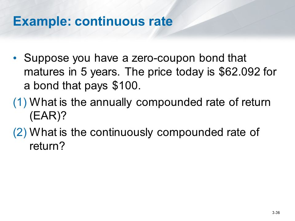 Example: continuous rate