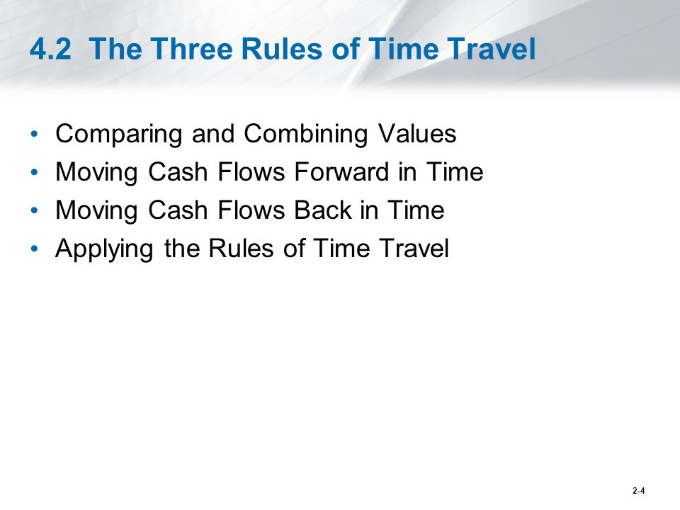 4.2 The Three Rules of Time Travel