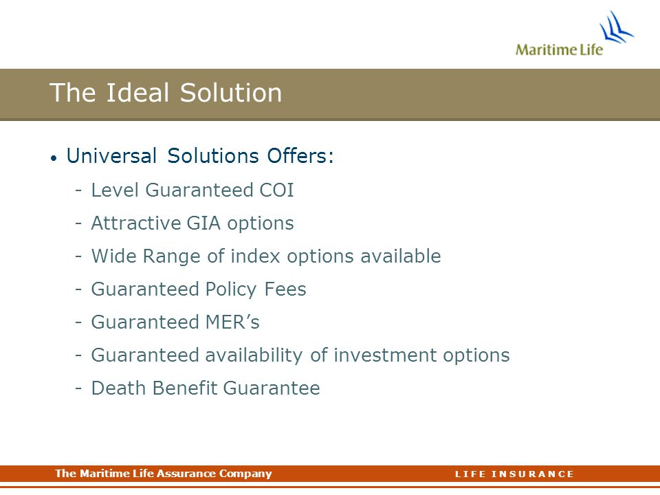 The Ideal Solution Universal Solutions Offers: Level Guaranteed COI