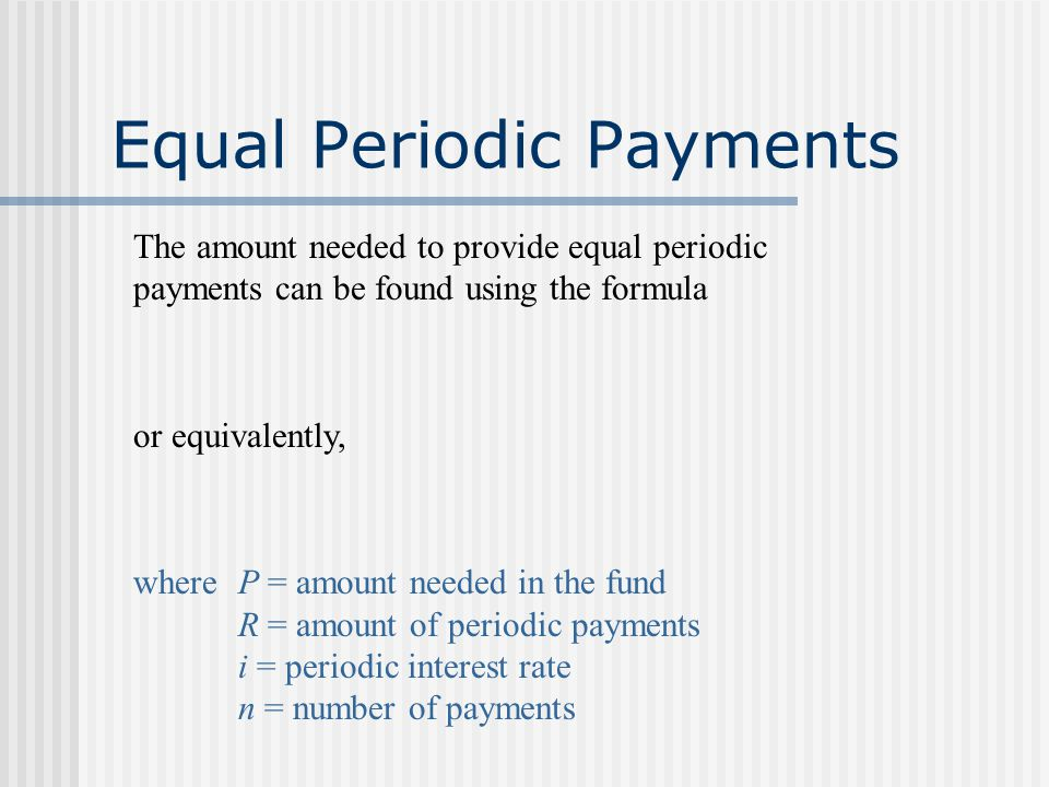 Equal Periodic Payments