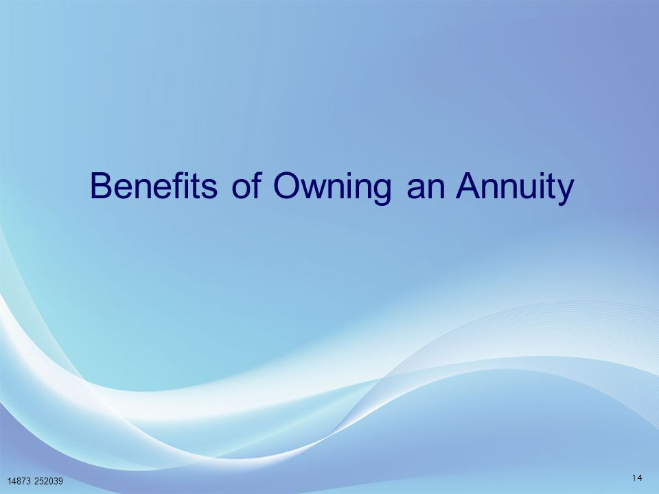 Benefits of Owning an Annuity