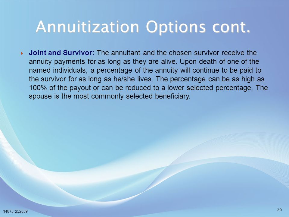 Annuitization Options cont.