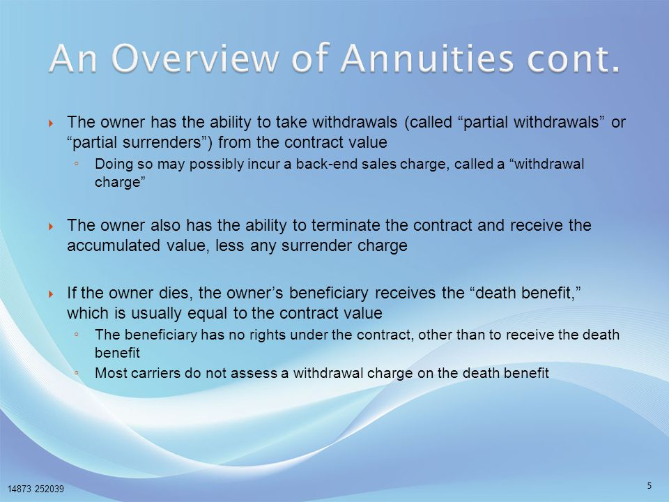 An Overview of Annuities cont.