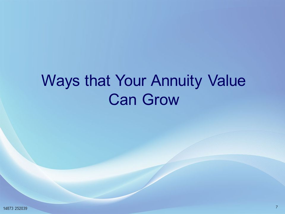 Ways that Your Annuity Value Can Grow