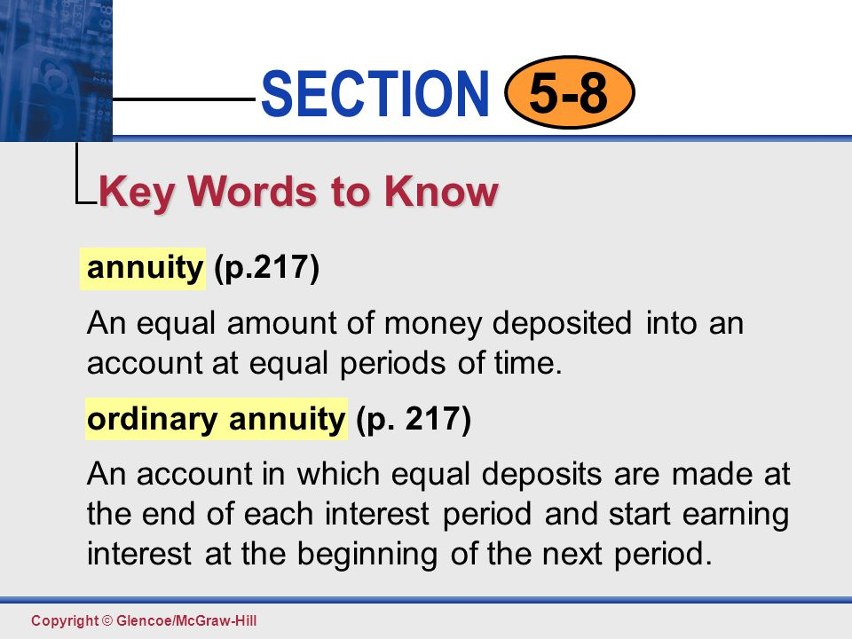 Key Words to Know annuity (p.217)