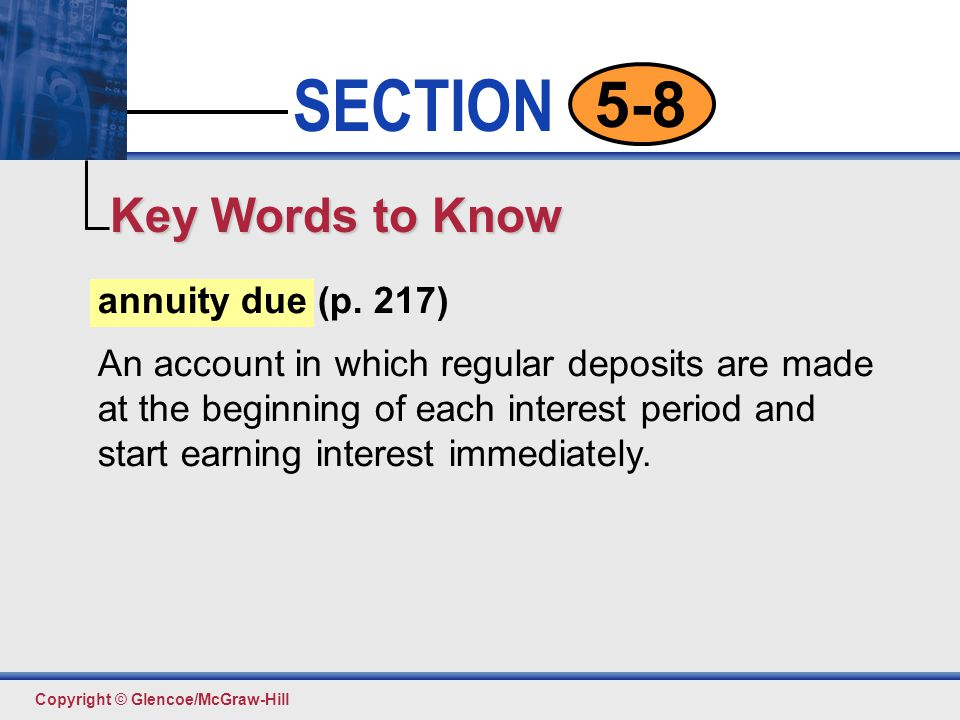 Key Words to Know annuity due (p. 217)