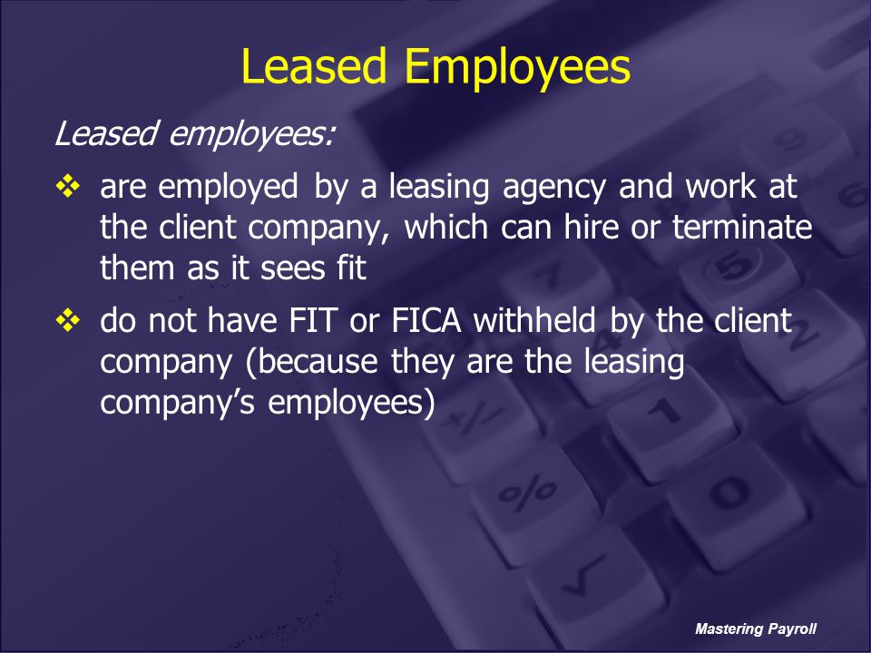 Leased Employees Leased employees:
