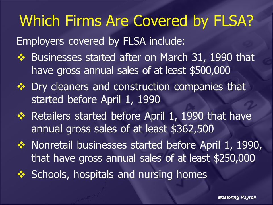 Which Firms Are Covered by FLSA