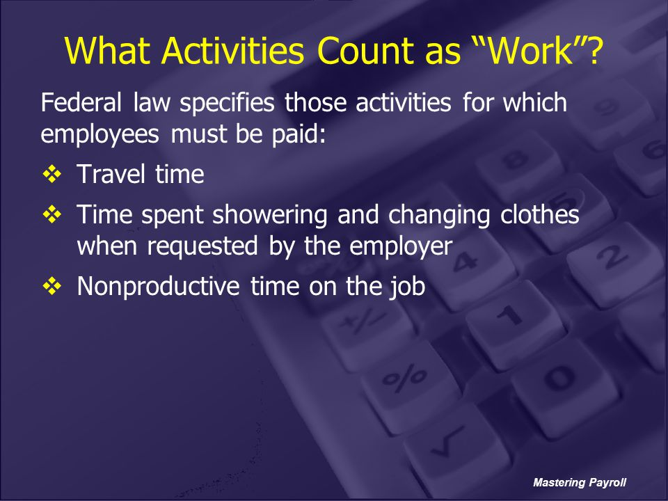 What Activities Count as Work