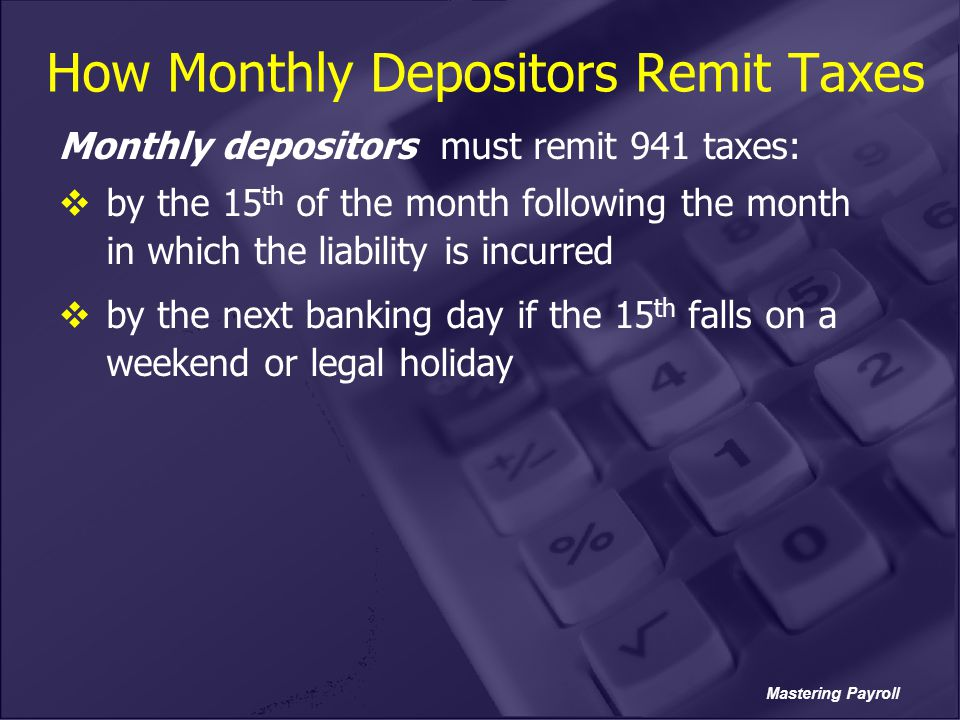 How Monthly Depositors Remit Taxes