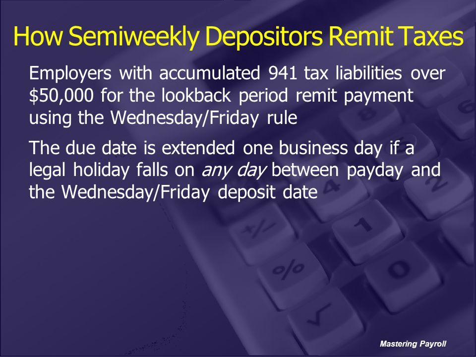 How Semiweekly Depositors Remit Taxes
