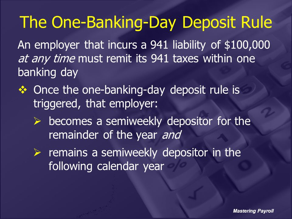 The One-Banking-Day Deposit Rule